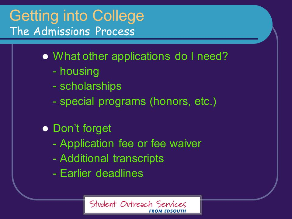 Getting into College The Admissions Process