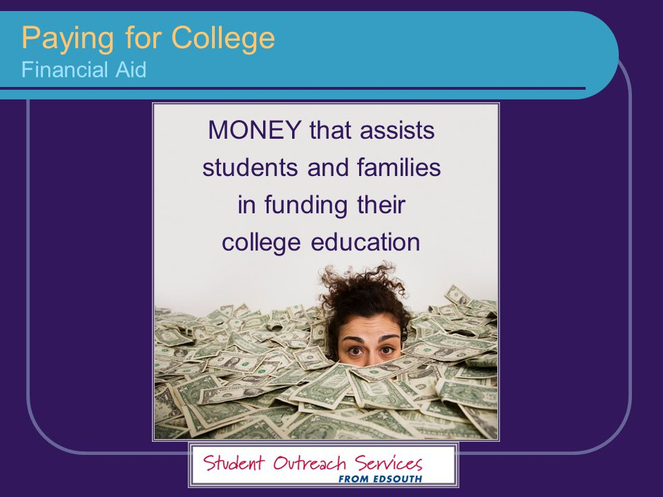 Paying for College Financial Aid
