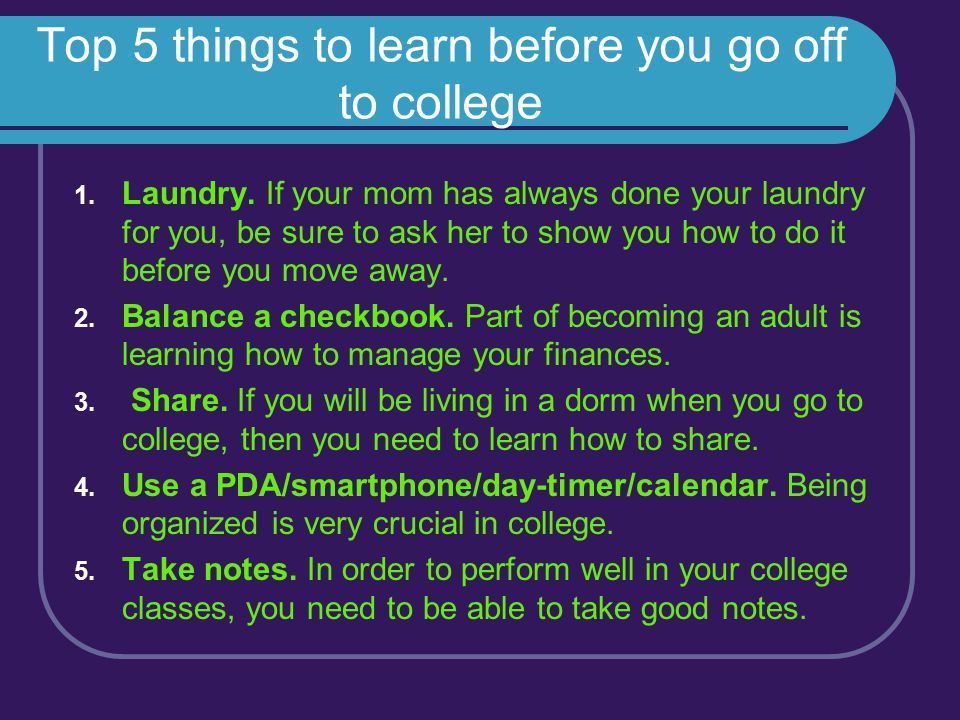 Top 5 things to learn before you go off to college