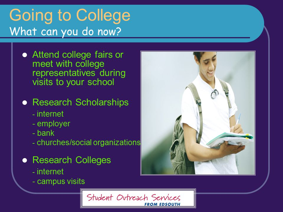 Going to College What can you do now