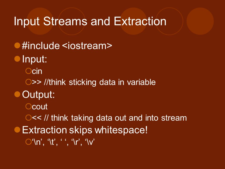 Input Streams and Extraction