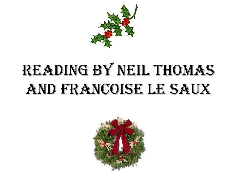 Reading by Neil Thomas and Francoise Le saux
