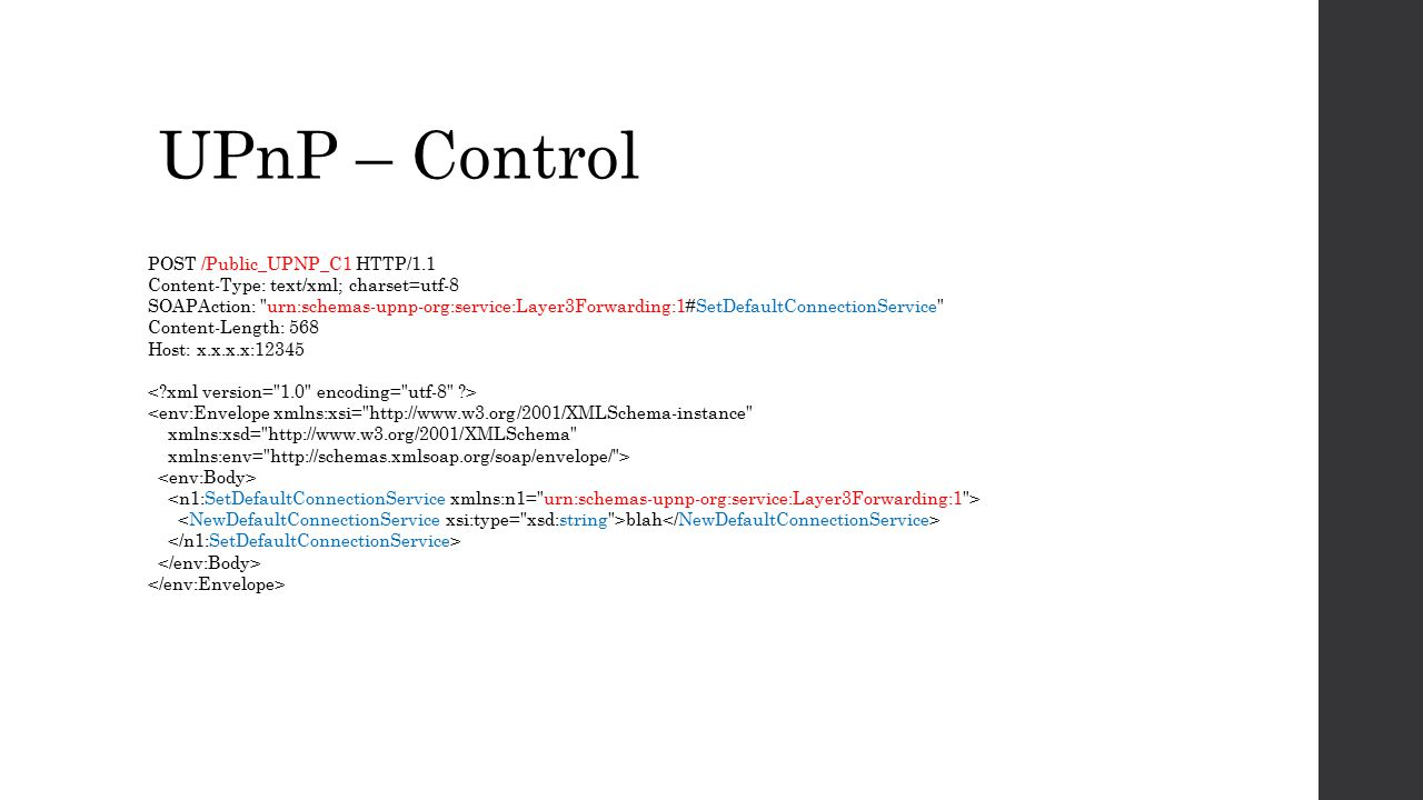 UPnP – Control POST /Public_UPNP_C1 HTTP/1.1