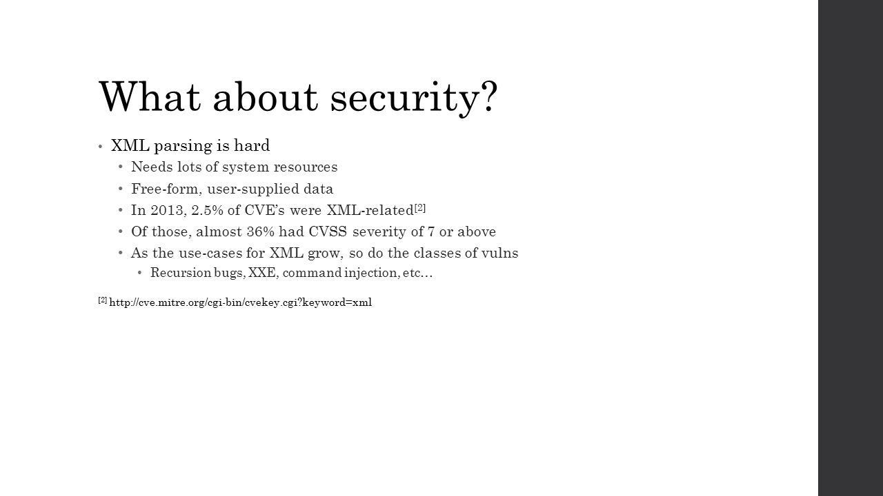 What about security XML parsing is hard