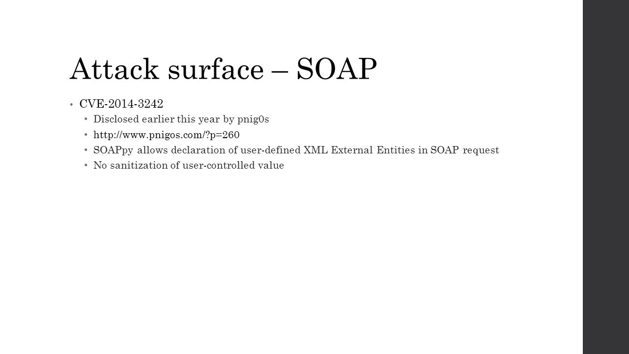 Attack surface – SOAP CVE-2014-3242