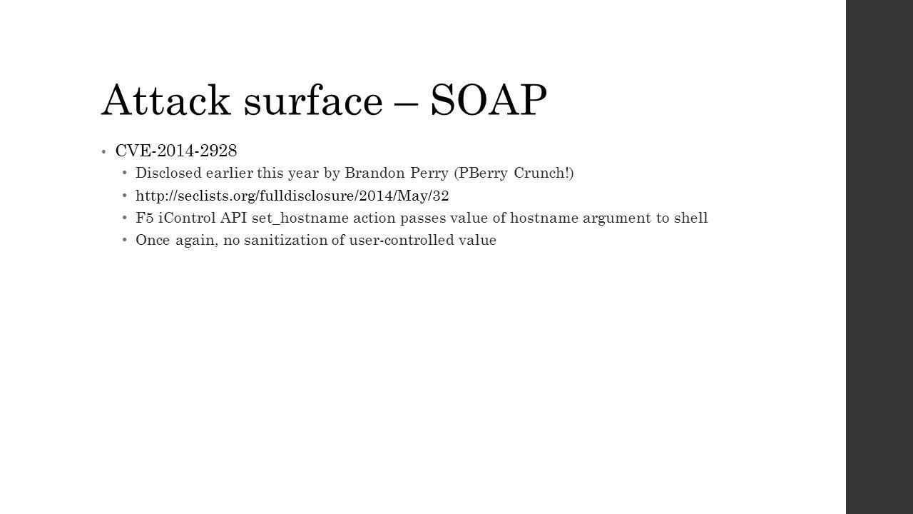 Attack surface – SOAP CVE-2014-2928