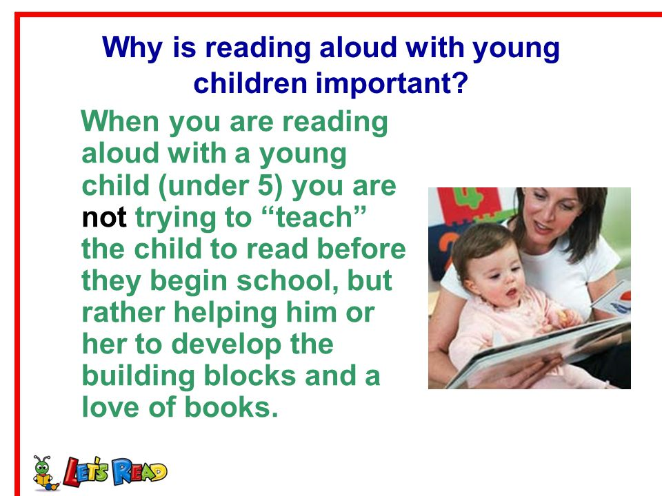 Why is reading aloud with young children important