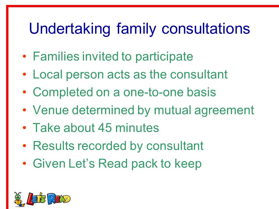 Undertaking family consultations