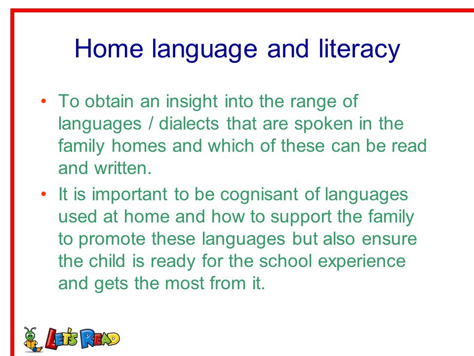 Home language and literacy
