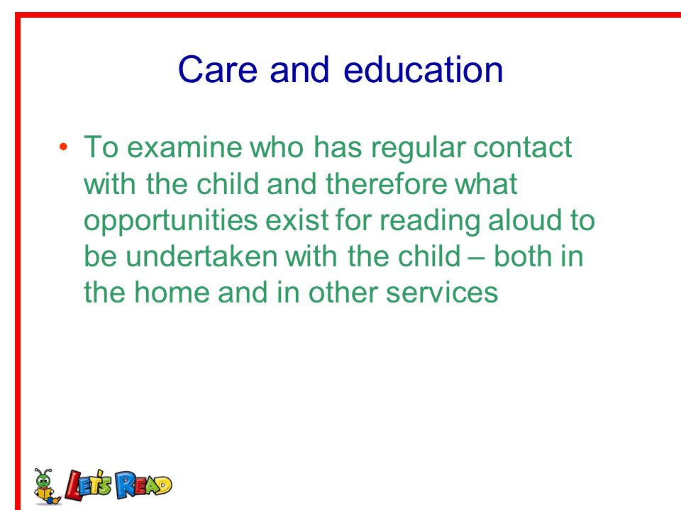 Care and education