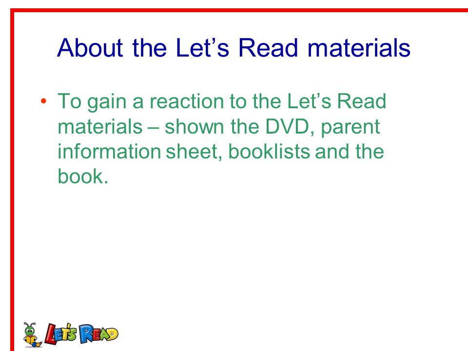 About the Let's Read materials