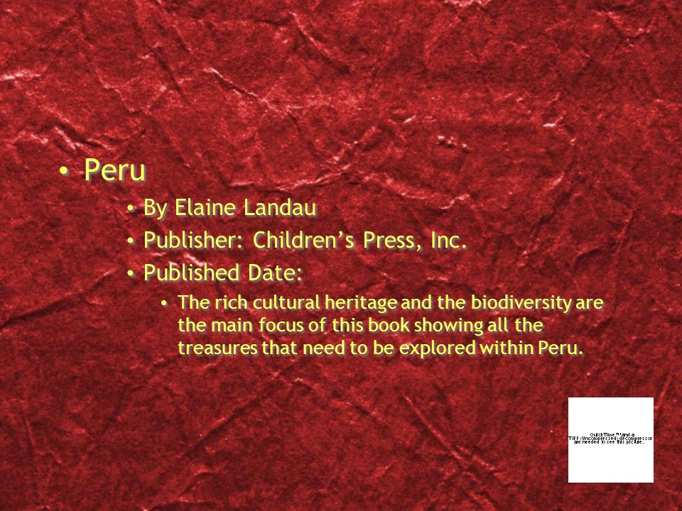 Peru By Elaine Landau Publisher: Children's Press, Inc.