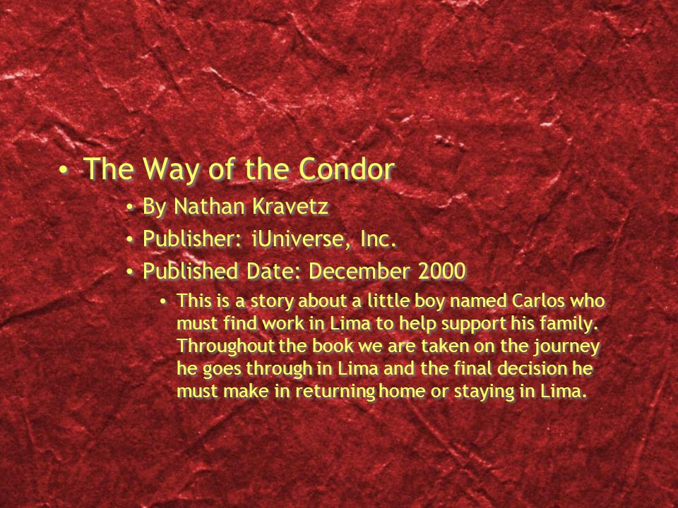 The Way of the Condor By Nathan Kravetz Publisher: iUniverse, Inc.