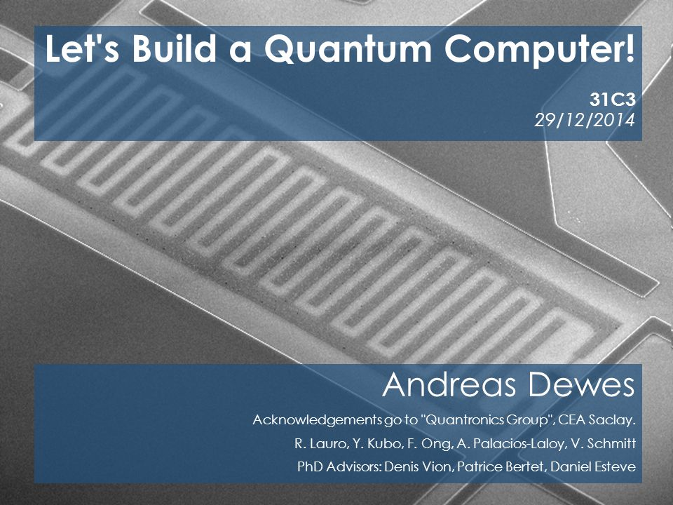 Let s Build a Quantum Computer!