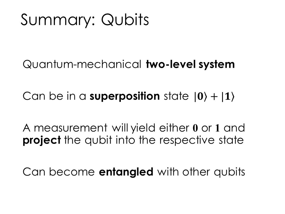 Summary: Qubits