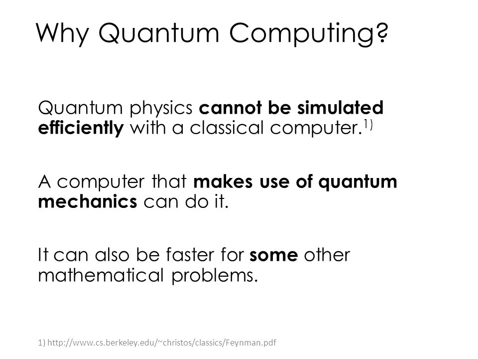 Why Quantum Computing