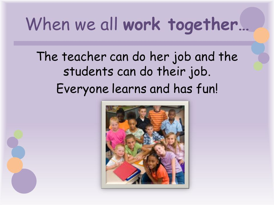 When we all work together…