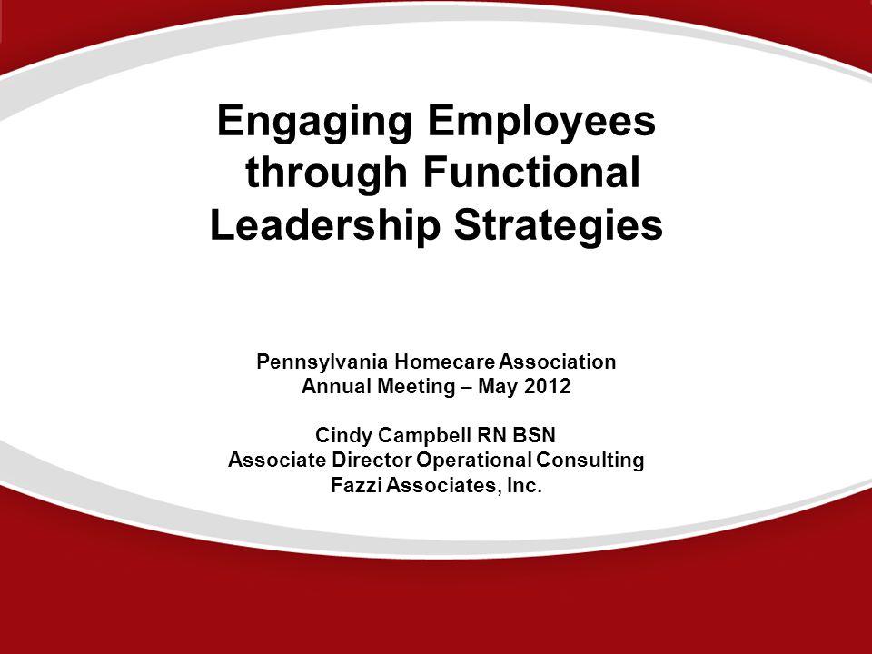Engaging Employees through Functional Leadership Strategies