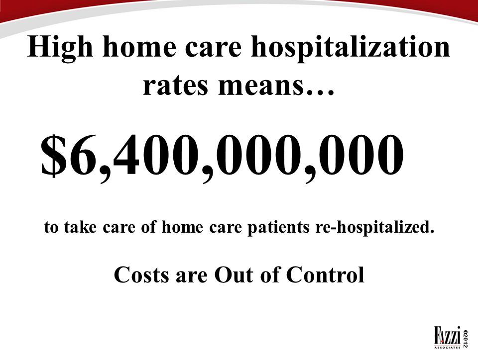 High home care hospitalization rates means…