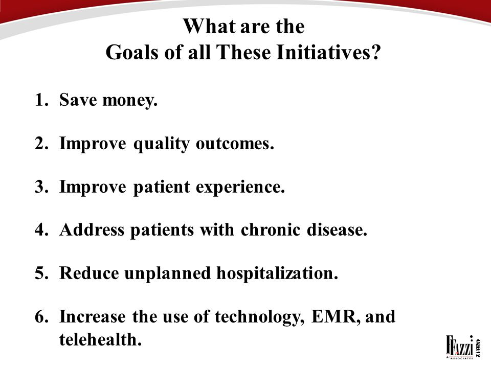 What are the Goals of all These Initiatives