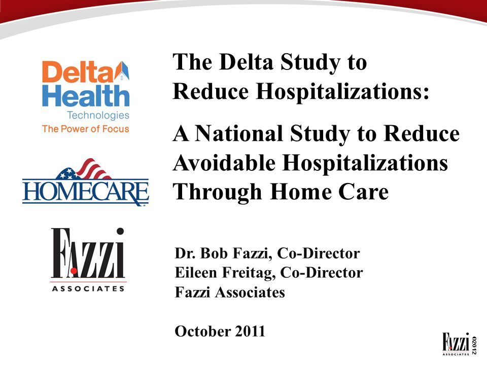 The Delta Study to Reduce Hospitalizations: A National Study to Reduce Avoidable Hospitalizations Through Home Care