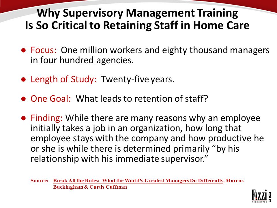 Why Supervisory Management Training Is So Critical to Retaining Staff in Home Care