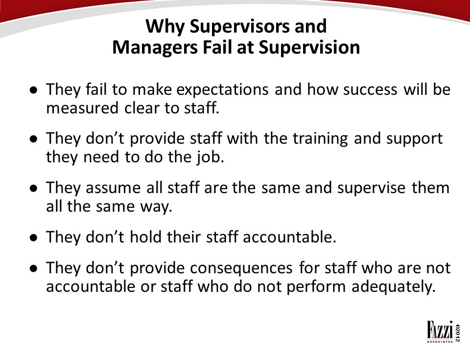 Why Supervisors and Managers Fail at Supervision