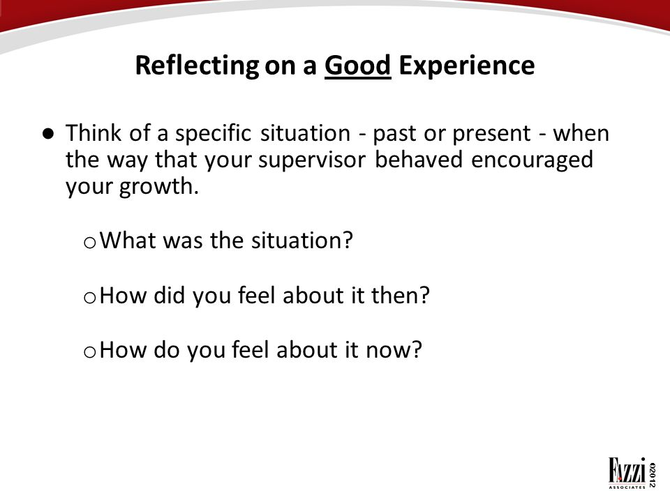 Reflecting on a Good Experience