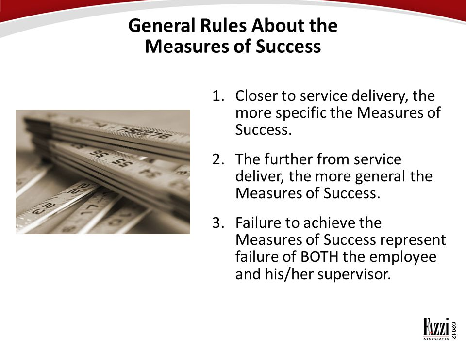 General Rules About the Measures of Success