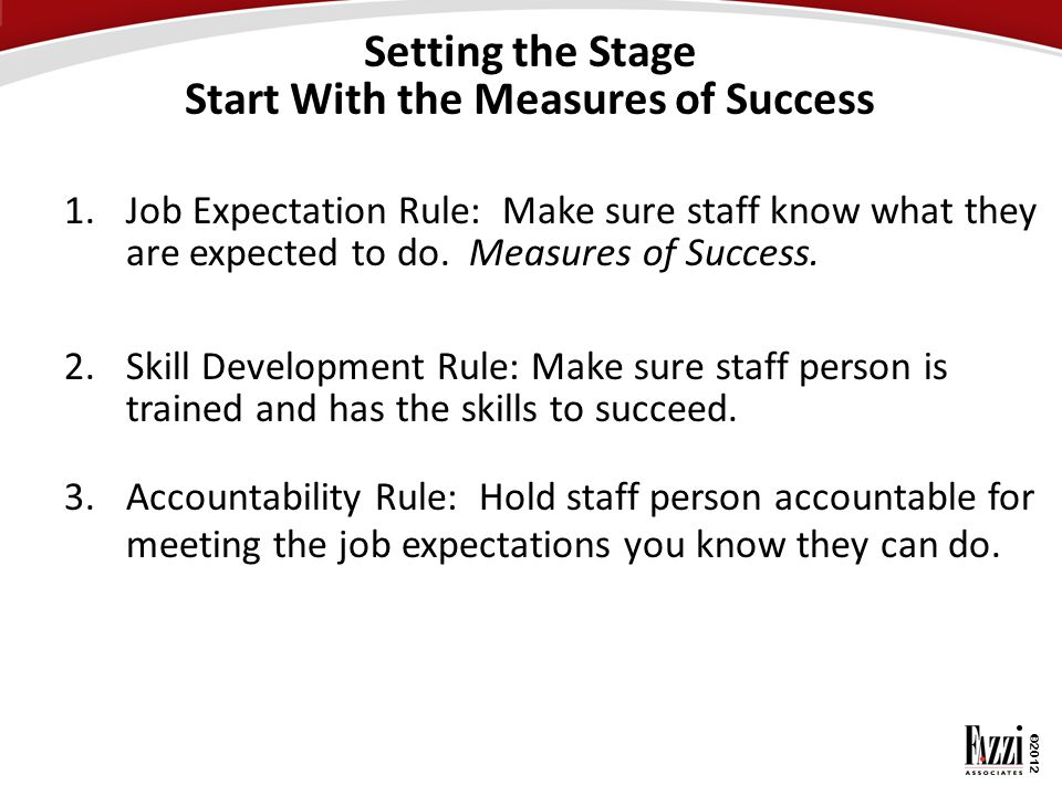 Setting the Stage Start With the Measures of Success