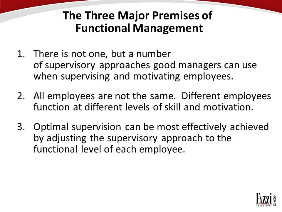 The Three Major Premises of Functional Management