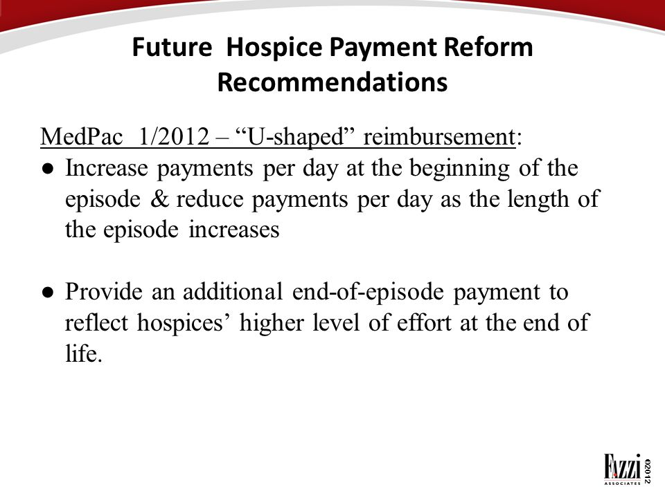 Future Hospice Payment Reform Recommendations