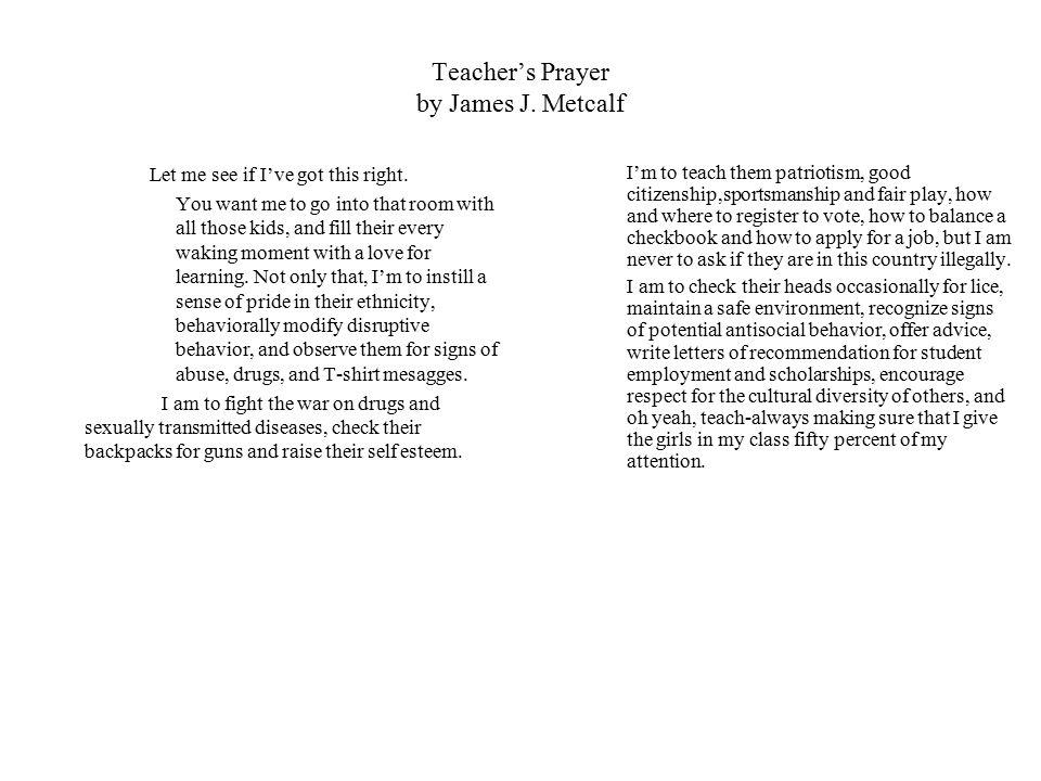 Teacher's Prayer by James J. Metcalf