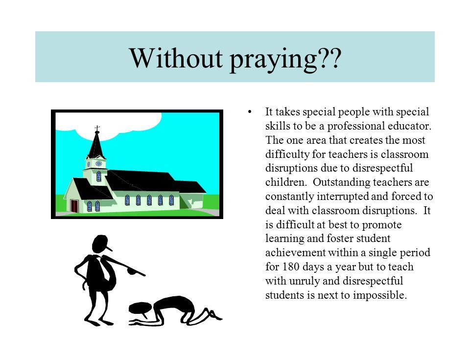 Without praying