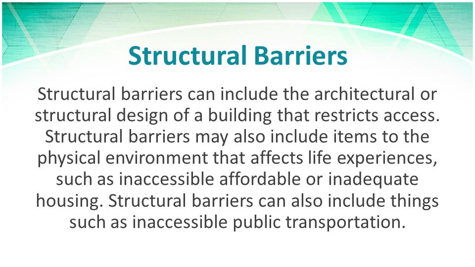Structural Barriers