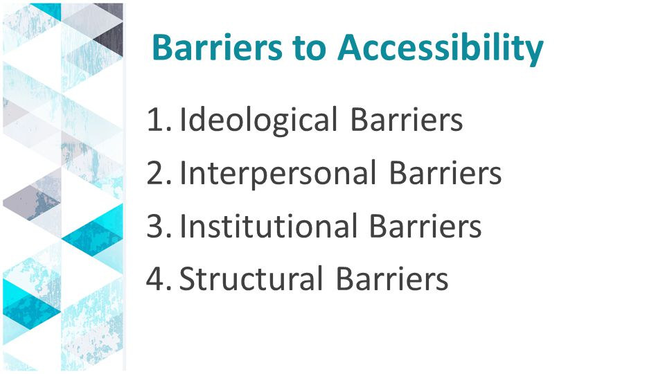 Barriers to Accessibility