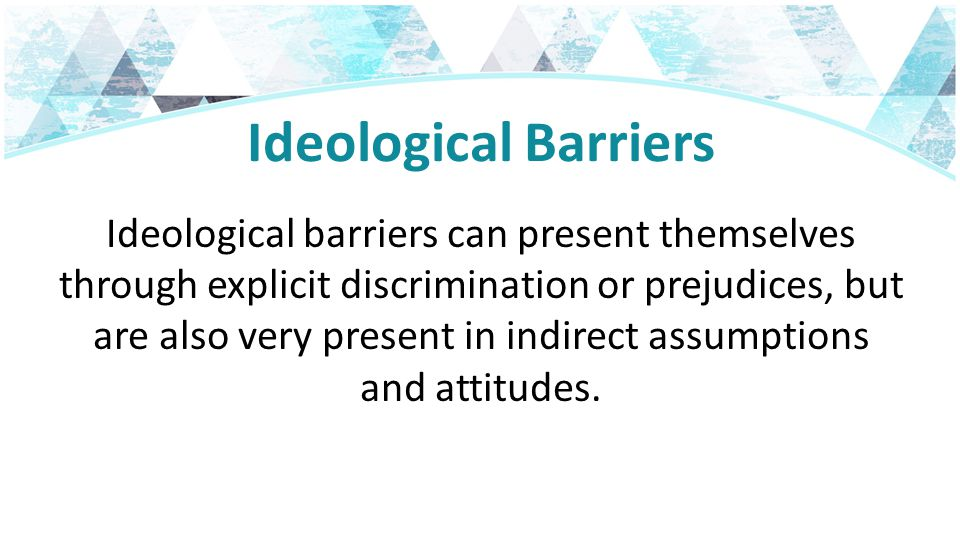 Ideological Barriers