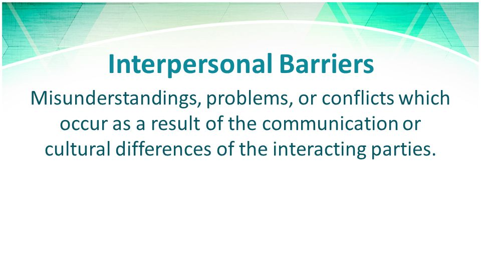 Interpersonal Barriers