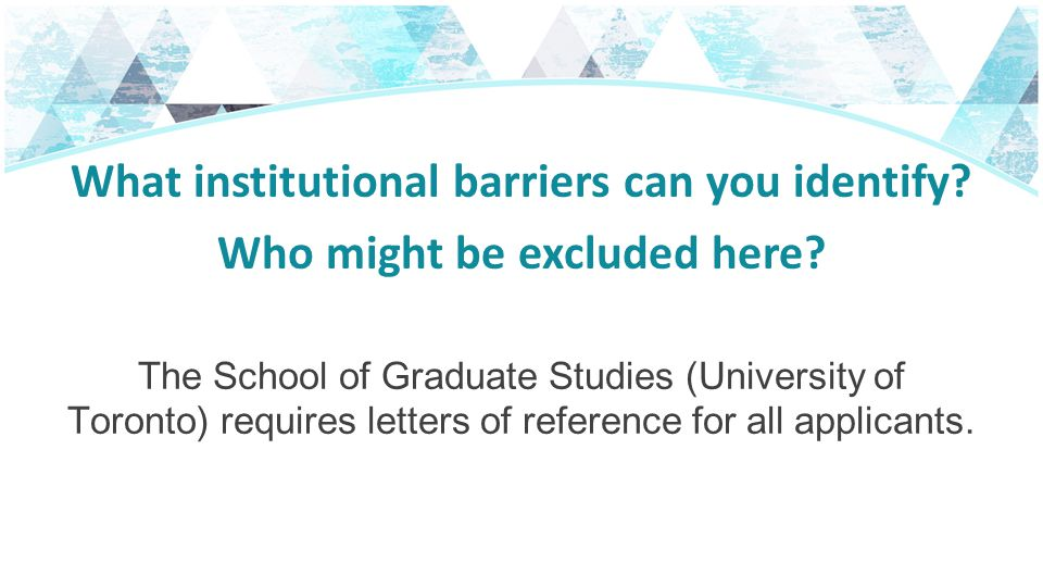 What institutional barriers can you identify