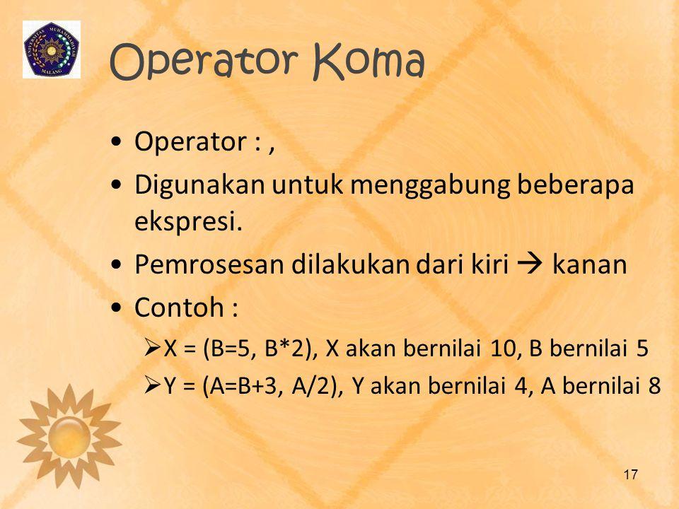 Operator Koma Operator : ,