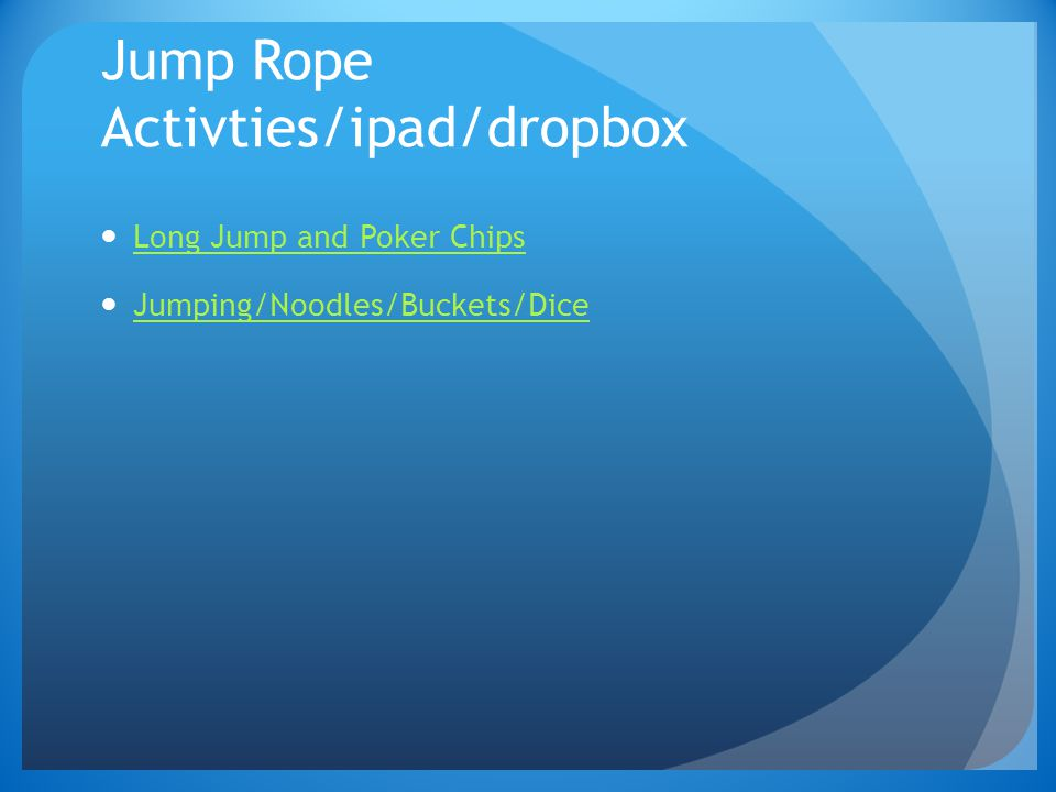 Jump Rope Activties/ipad/dropbox