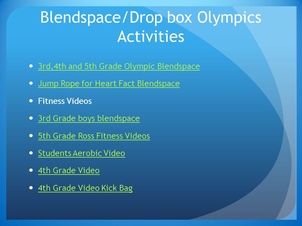 Blendspace/Drop box Olympics Activities