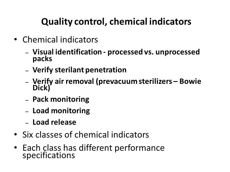 Quality control, chemical indicators
