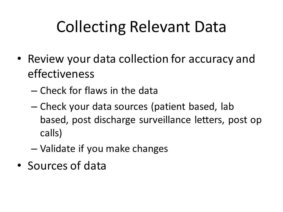 Collecting Relevant Data