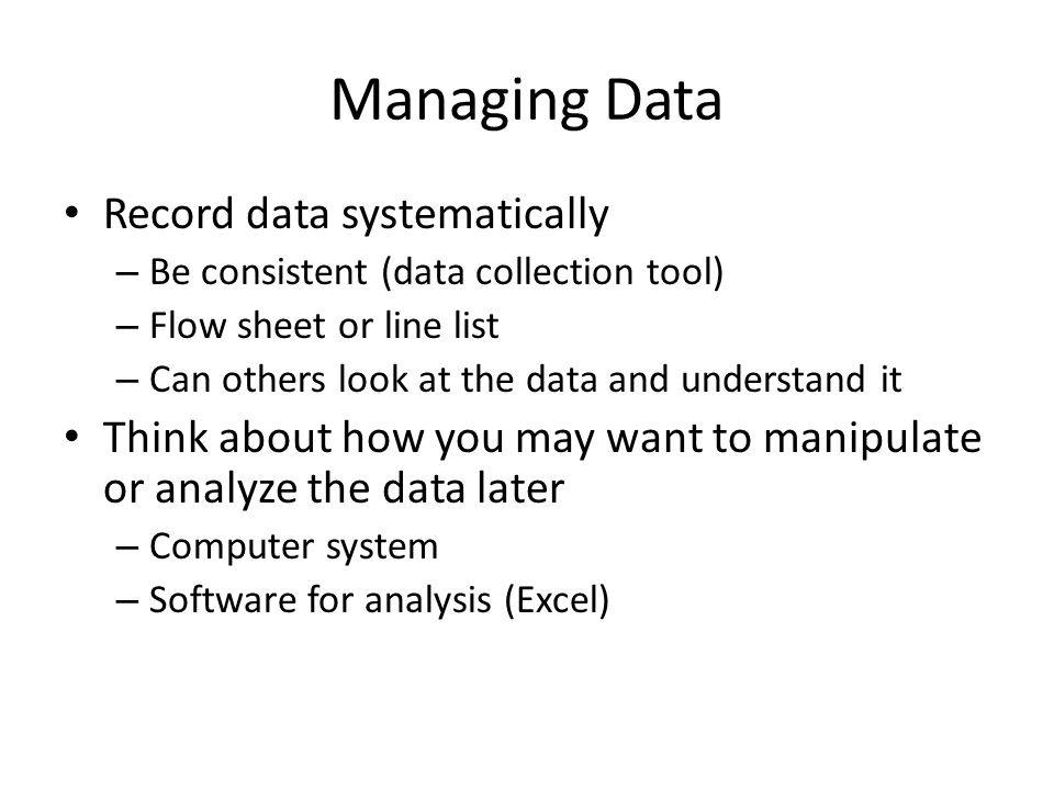 Managing Data Record data systematically