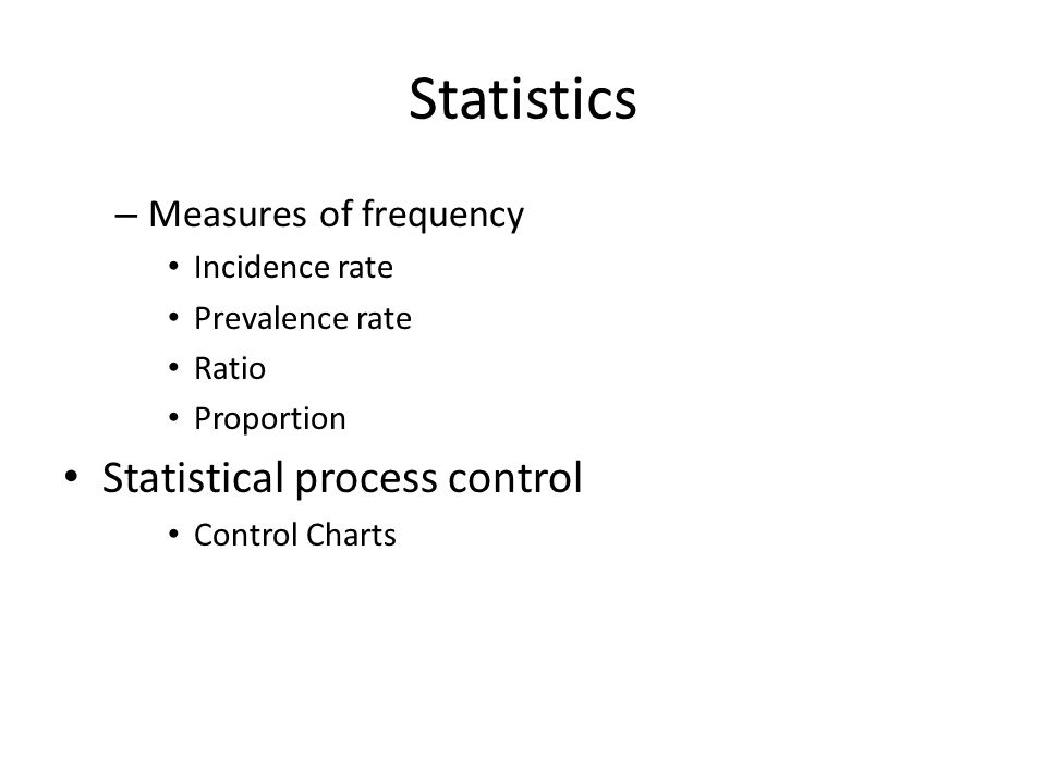 Statistics Statistical process control Measures of frequency