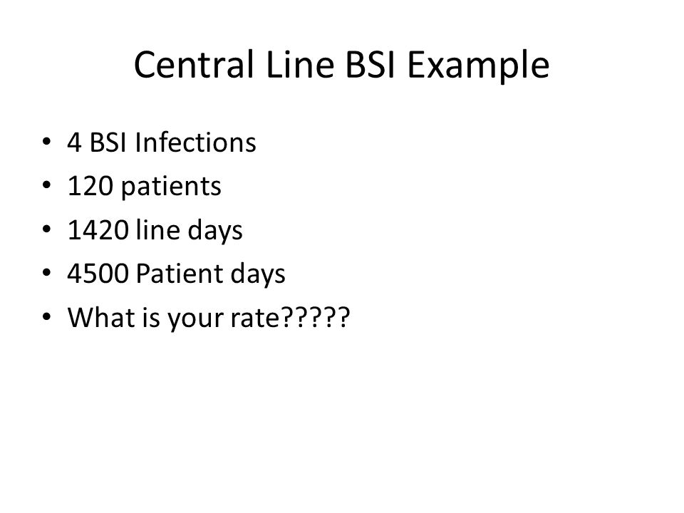 Central Line BSI Example