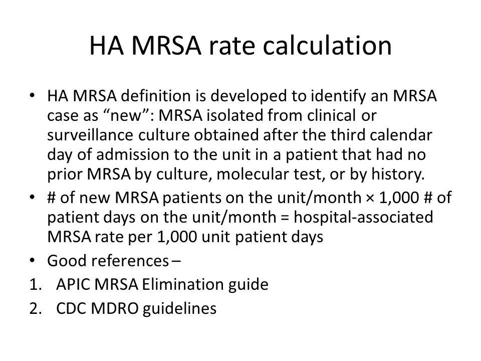 HA MRSA rate calculation