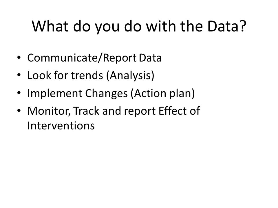 What do you do with the Data