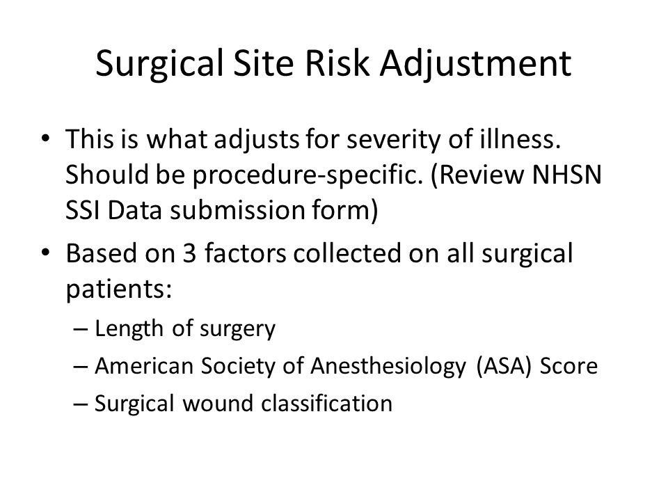 Surgical Site Risk Adjustment